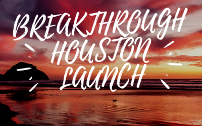 Breakthrough to Launch Out