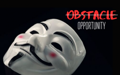 Your Obstacle is an Opportunity in Disguise