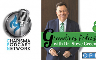 """Guest Post by Dr. Steve Greene  """"Greenelines"""" on the Charisma Podcast Network"""